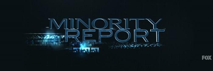 海外ドラマ「マイノリティ・リポート」Minority Report あの人気映画をドラマ化