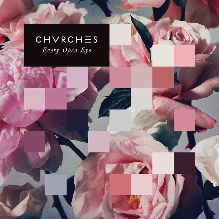 オススメ! CHVRCHES ニューアルバム「Every Open Eye」チャーチズ 収録曲