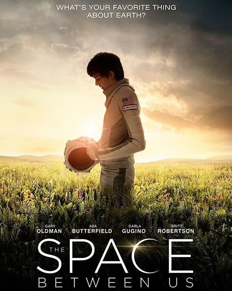 映画 The Space Between Us 火星で生まれ育った16歳 感動の物語