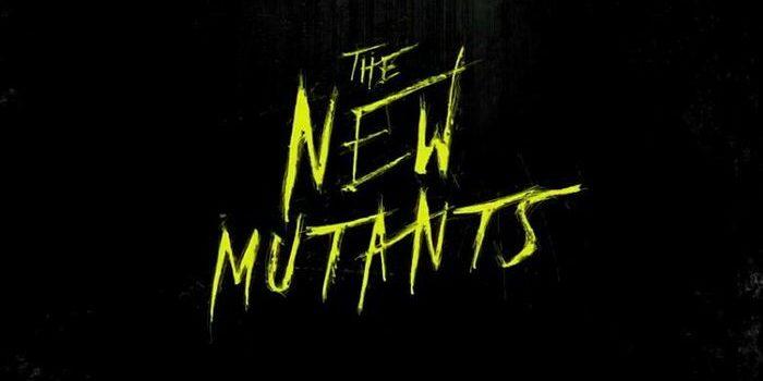 映画 X-Men:The New Mutants Xメン:ニューミュータント シリーズ最新作予告編